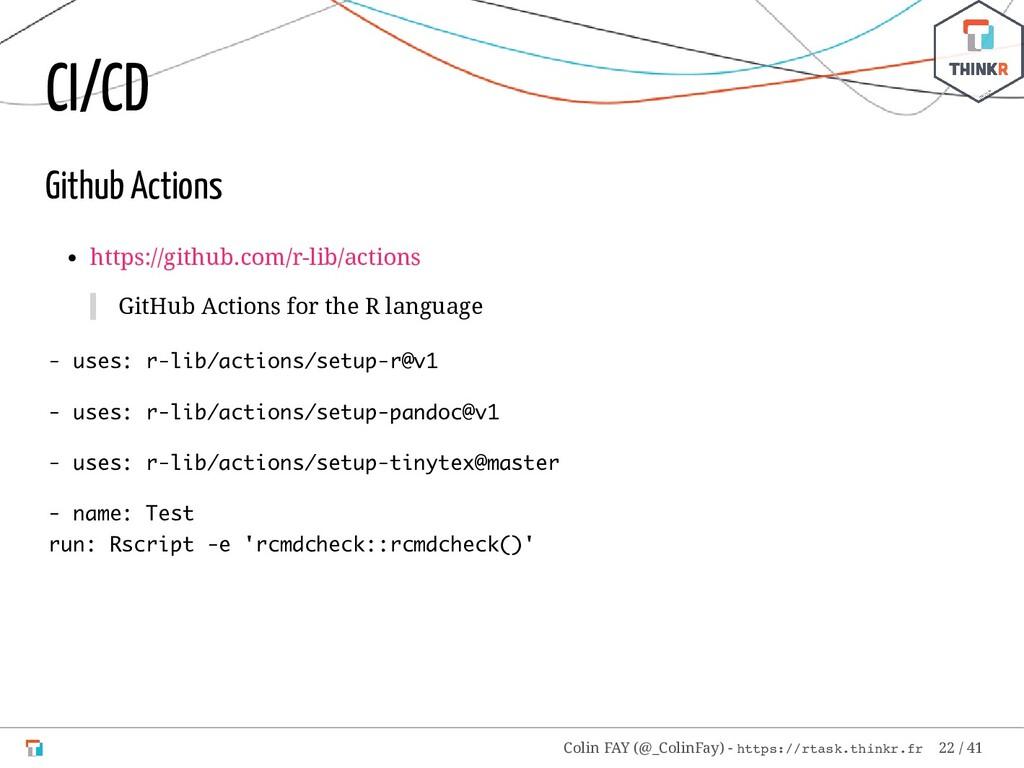 CI/CD Github Actions https://github.com/r-lib/a...