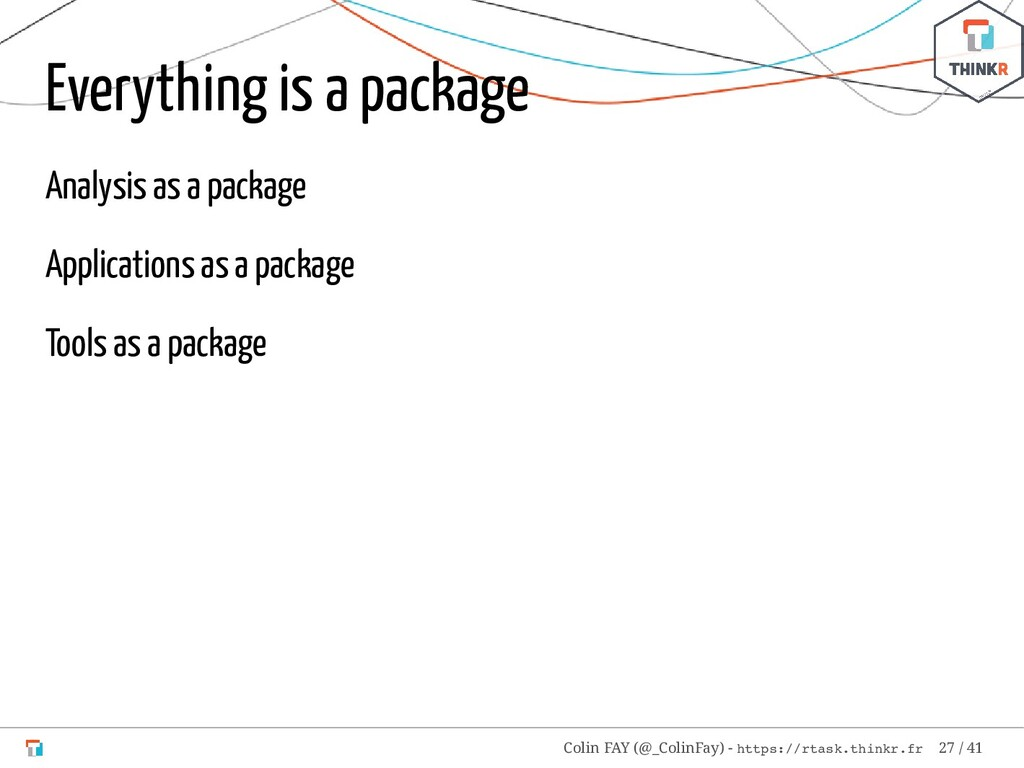 Everything is a package Analysis as a package A...