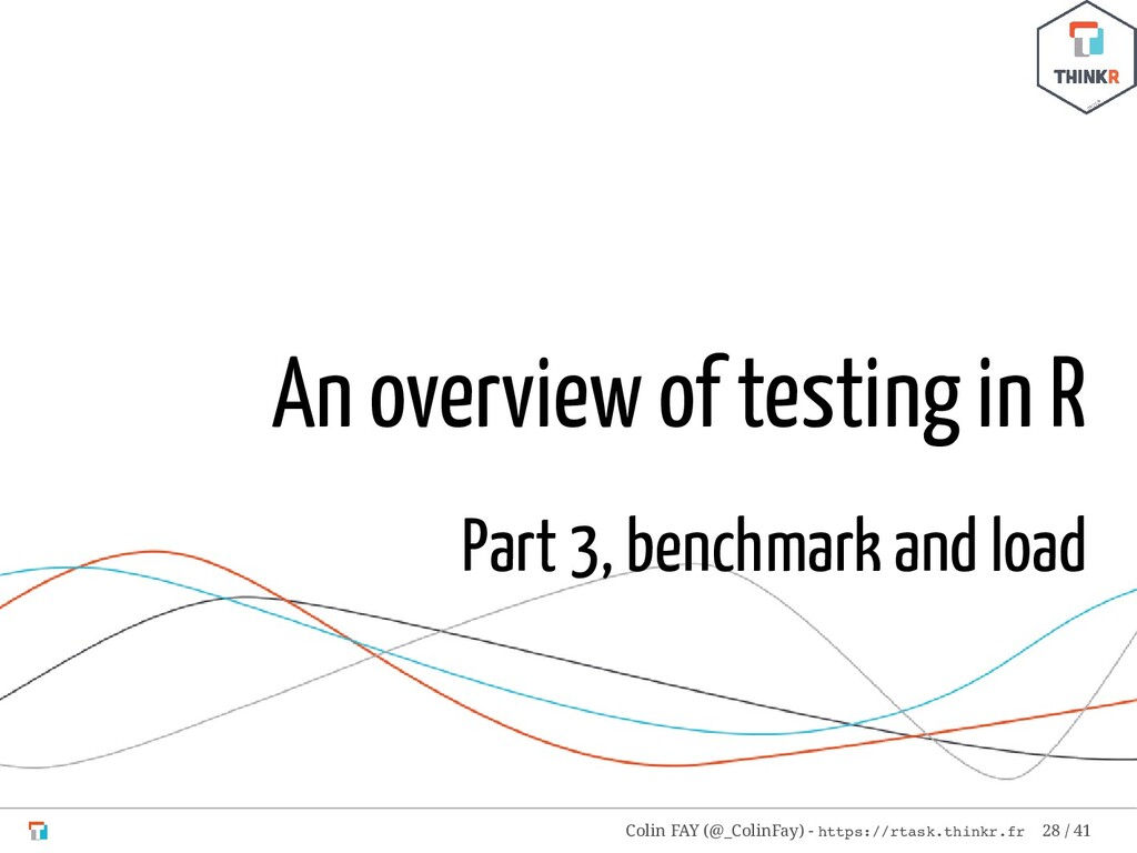 An overview of testing in R Part 3, benchmark a...