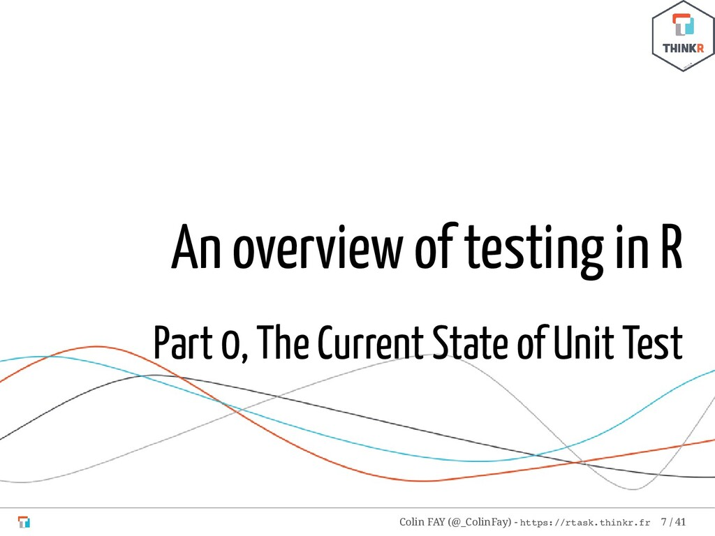 An overview of testing in R Part 0, The Current...