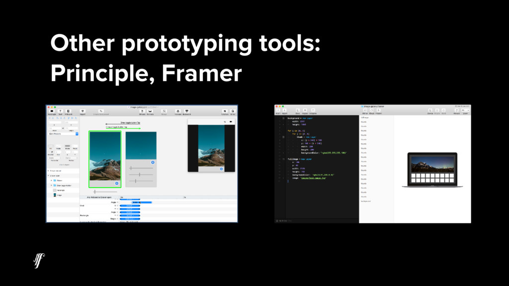 Other prototyping tools: Principle, Framer