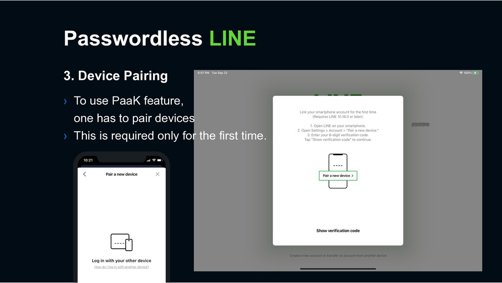 › To use PaaK feature, one has to pair devices ...
