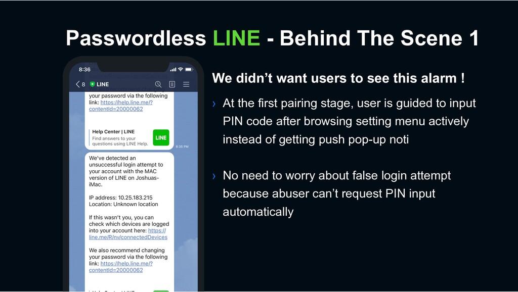 Passwordless LINE - Behind The Scene 1 We didn'...