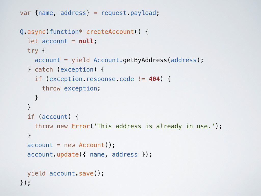 var {name, address} = request.payload; Q.async(...