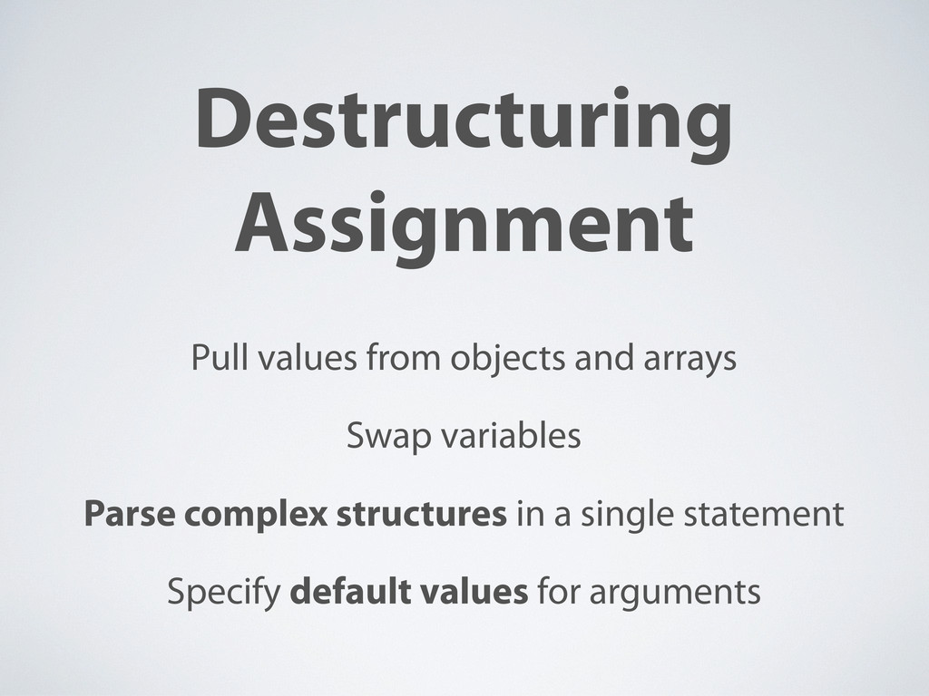 Destructuring Assignment Pull values from objec...