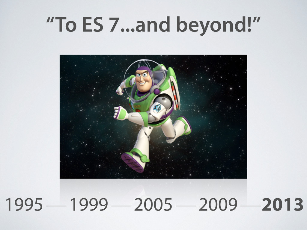 """To ES 7...and beyond!"" 1995 1999 2005 2009 2013"
