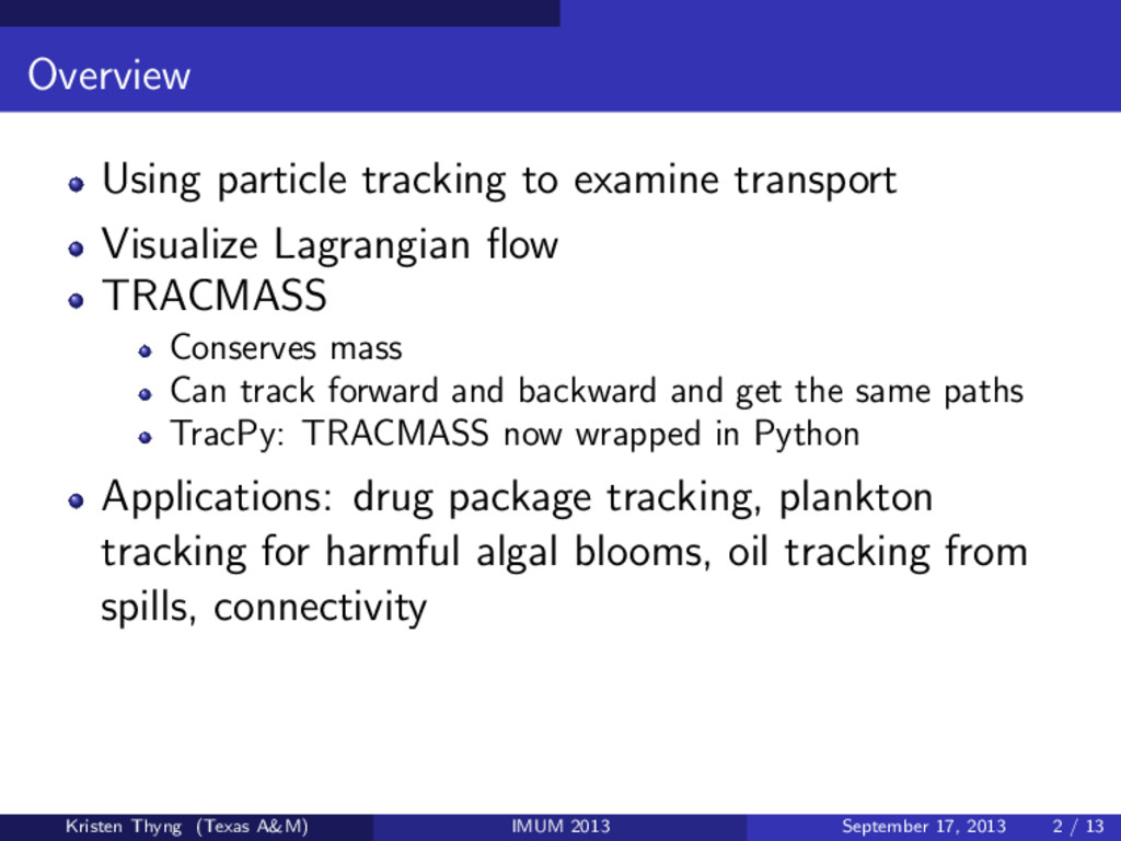 Overview Using particle tracking to examine tra...