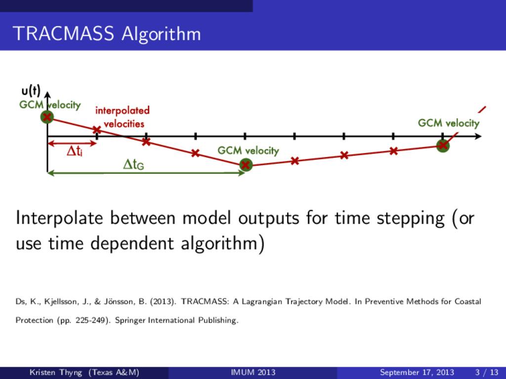 TRACMASS Algorithm 7 TRACMASS—A Lagrangian Traj...