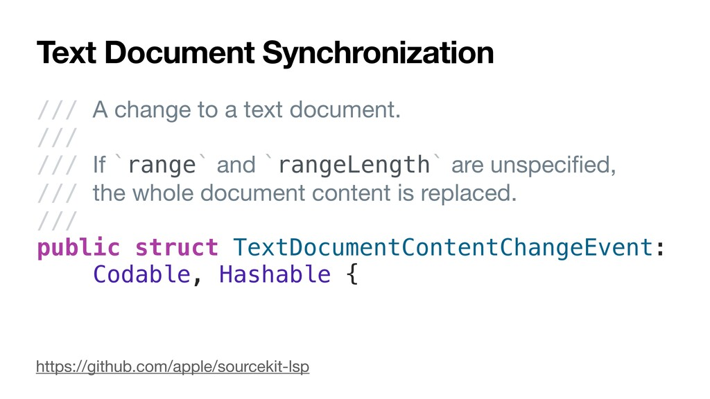 Text Document Synchronization /// A change to a...