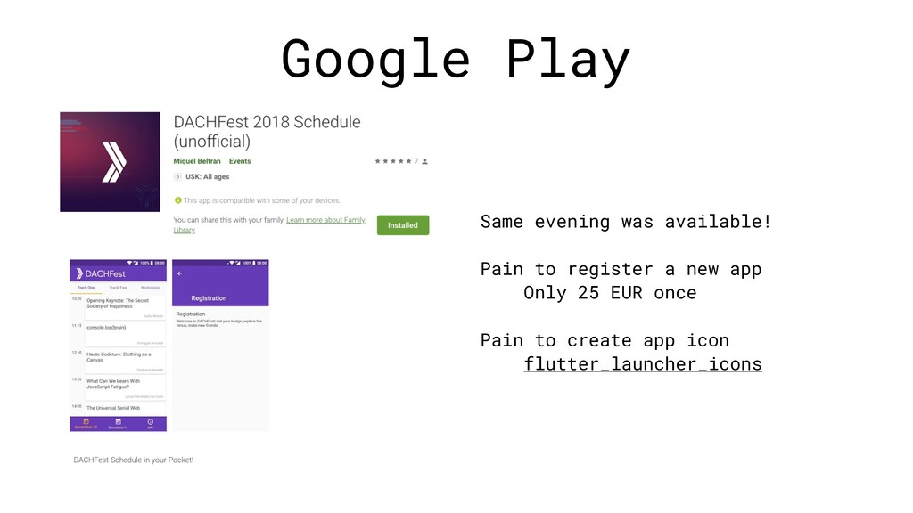 Google Play Same evening was available! Pain to...