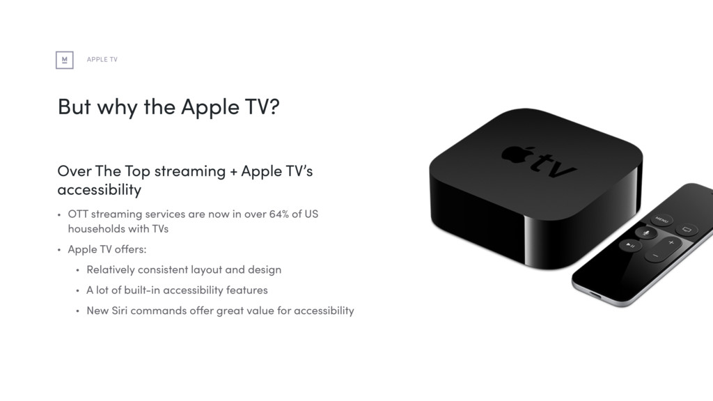 But why the Apple TV? APPLE TV Over The Top str...