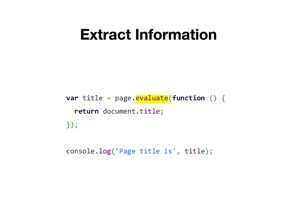 var title = page.evaluate(function () { return ...