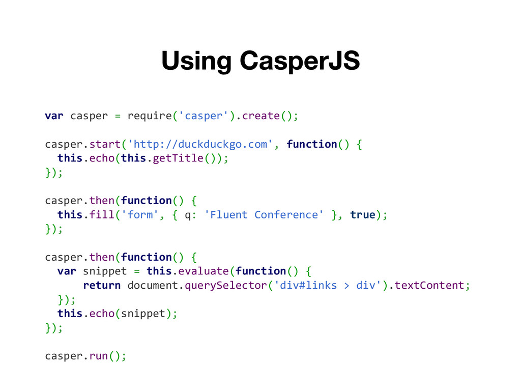 var casper = require('casper').create(); casper...