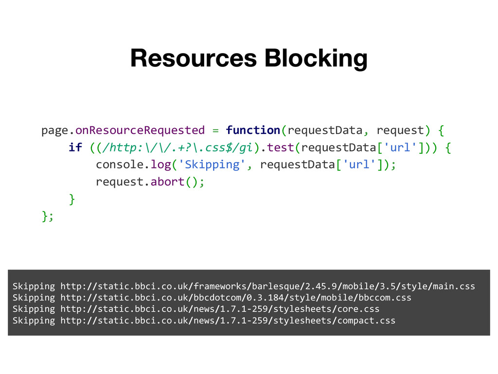 page.onResourceRequested = function(requestData...