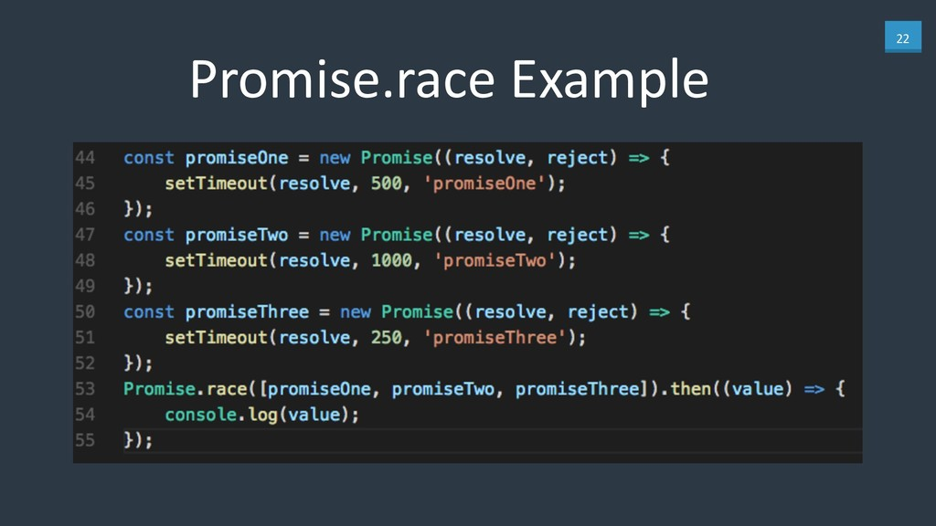 22 Promise.race Example