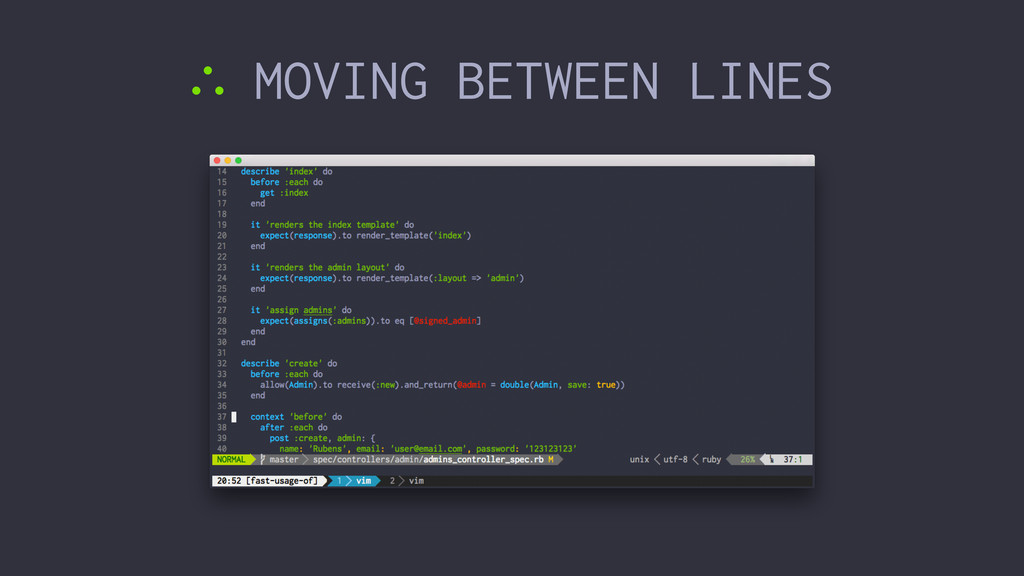 ∴ MOVING BETWEEN LINES