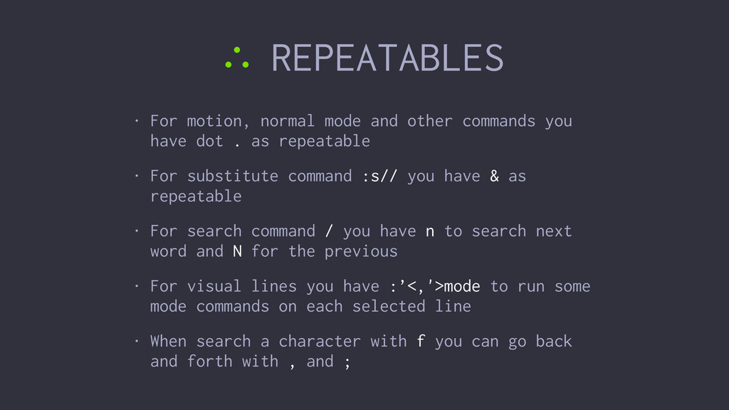 ∴ REPEATABLES • For motion, normal mode and oth...