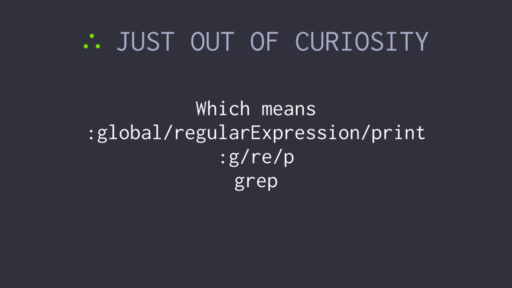 ∴ JUST OUT OF CURIOSITY Which means :global/reg...