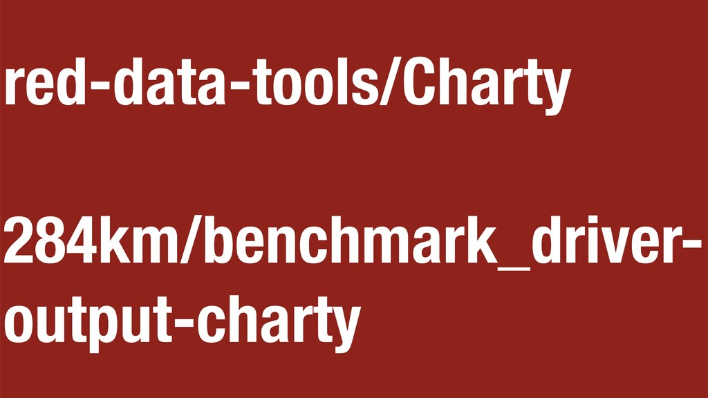 red-data-tools/Charty 284km/benchmark_driver- o...