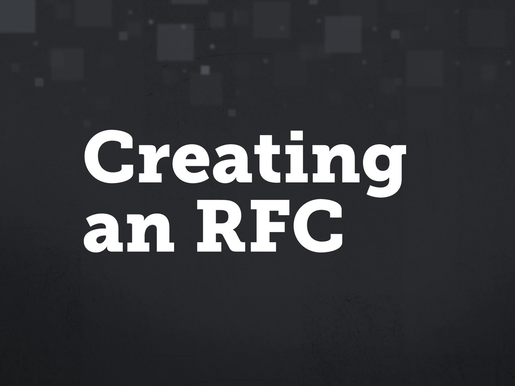 Creating an RFC