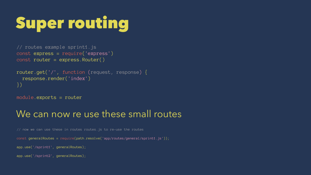 Super routing // routes example sprint1.js cons...