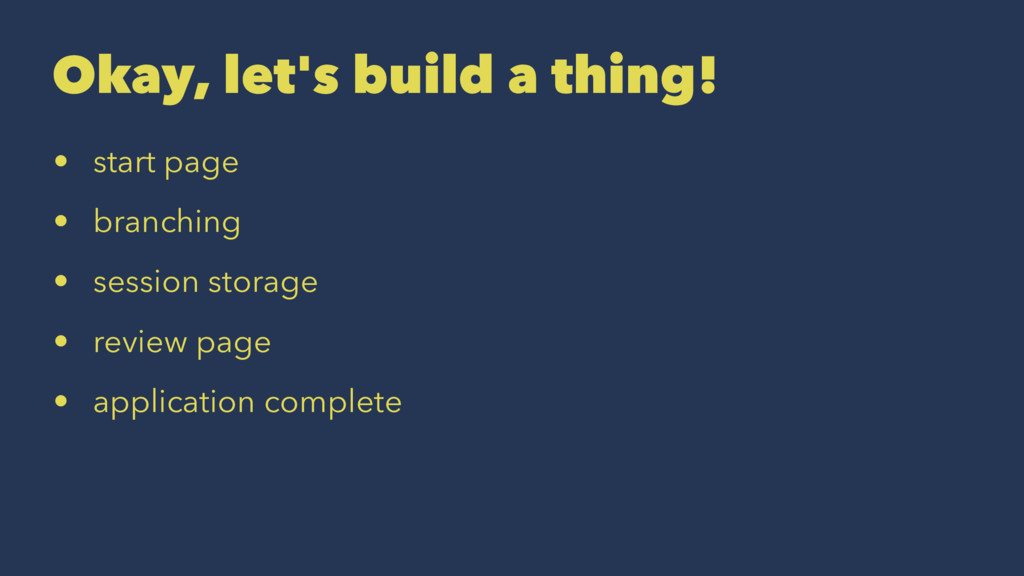 Okay, let's build a thing! • start page • branc...