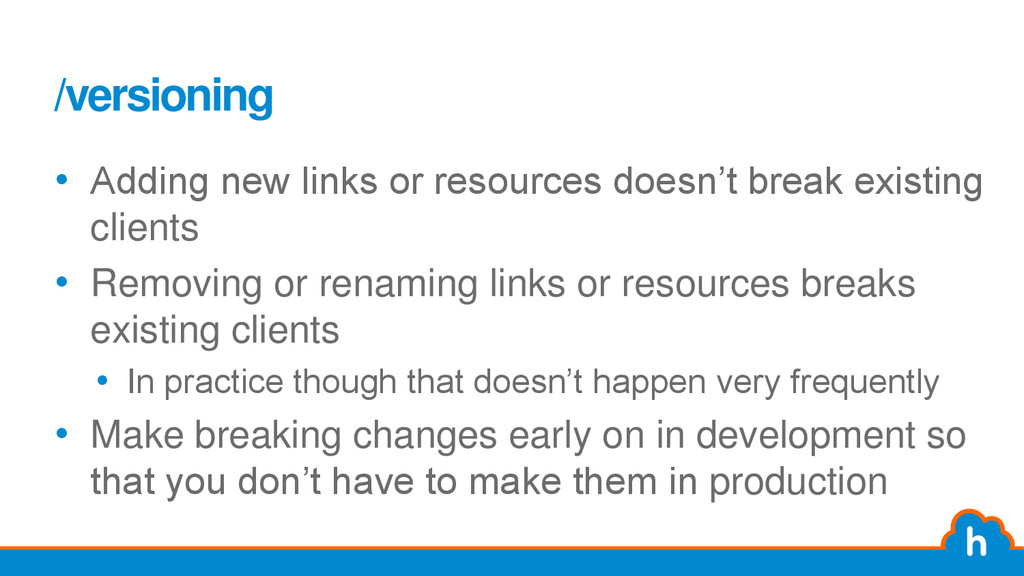 /versioning • Adding new links or resources doe...