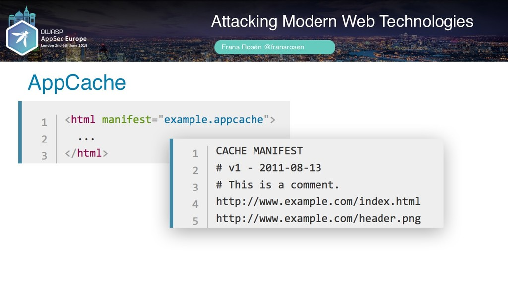 Author name her AppCache Attacking Modern Web T...