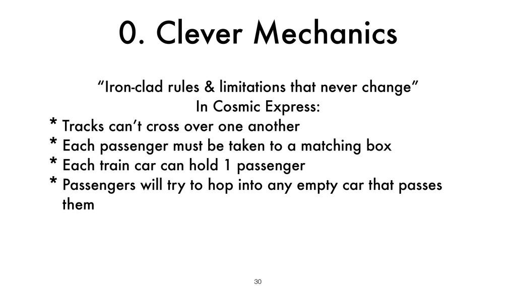 "0. Clever Mechanics 30 ""Iron-clad rules & limit..."