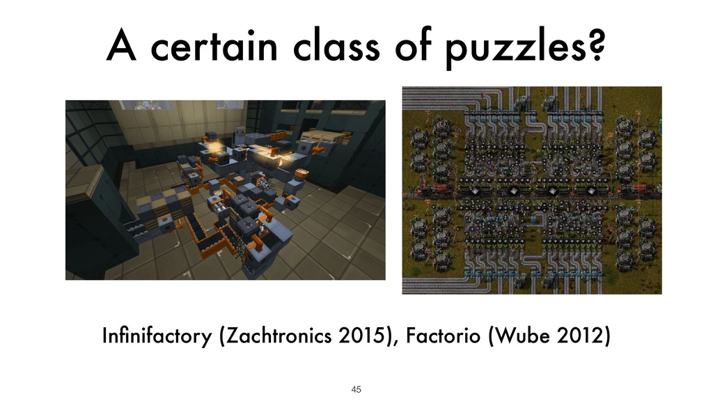 A certain class of puzzles? 45 Infinifactory (Za...