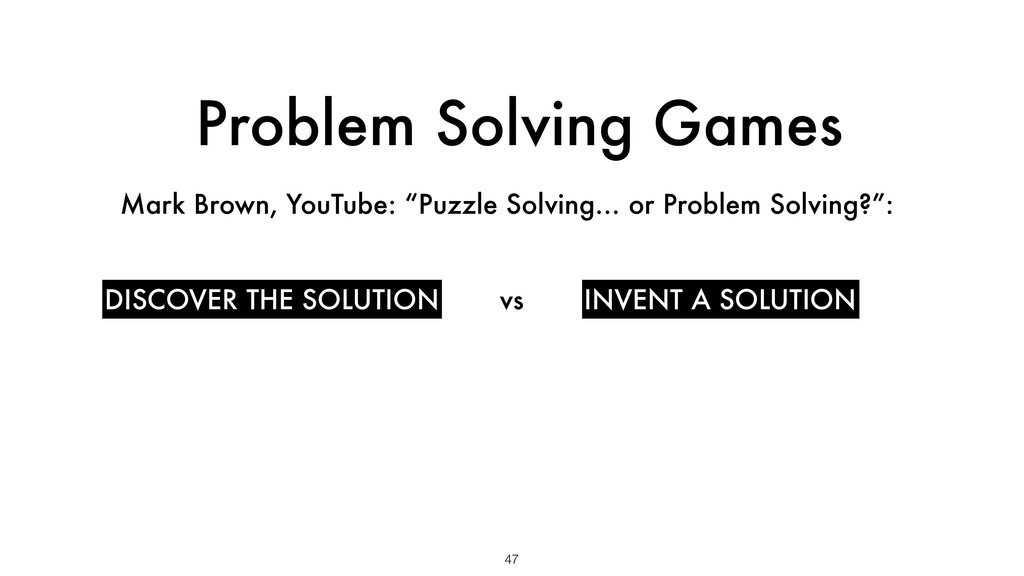 """Problem Solving Games 47 Mark Brown, YouTube: """"..."""