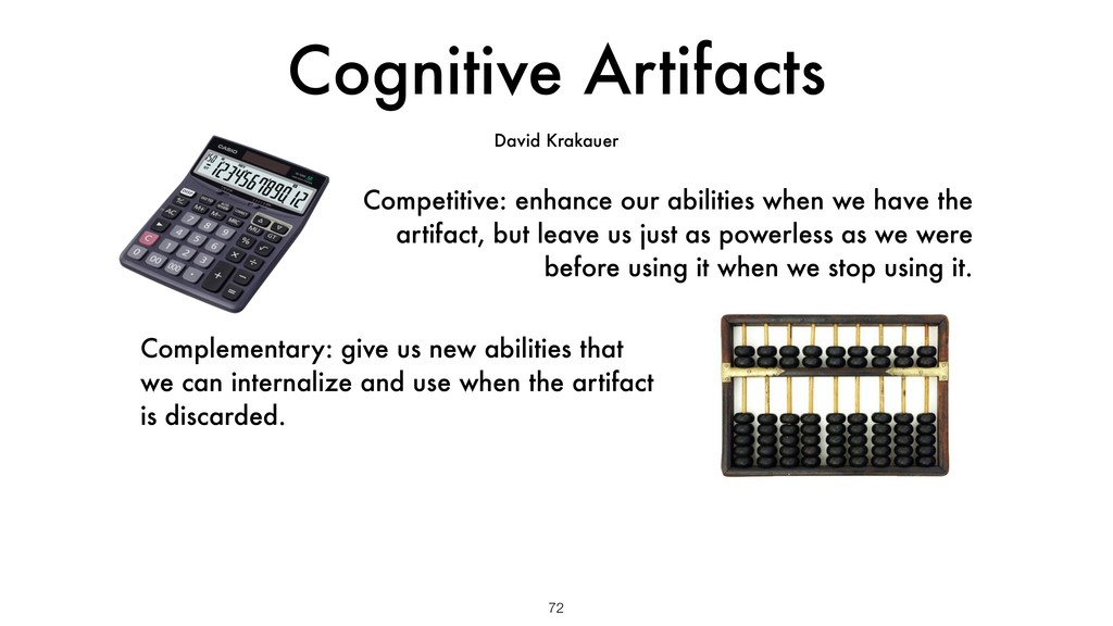 Cognitive Artifacts 72 David Krakauer Competiti...