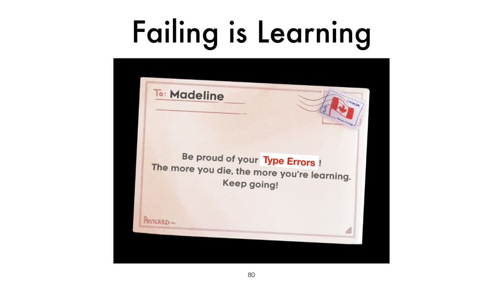 Failing is Learning 80 Type Errors