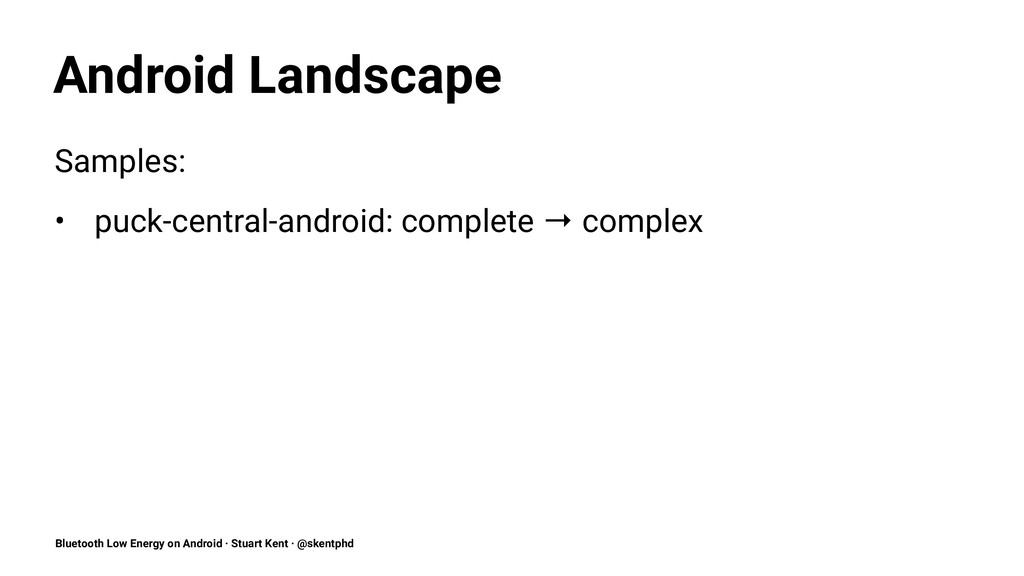 Android Landscape Samples: • puck-central-andro...