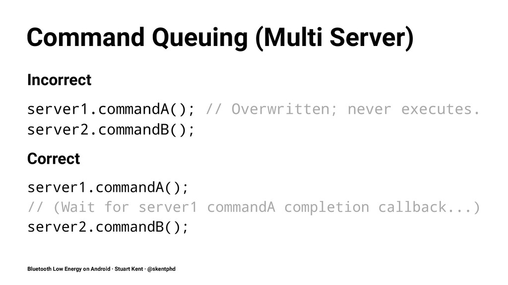 Command Queuing (Multi Server) Incorrect server...