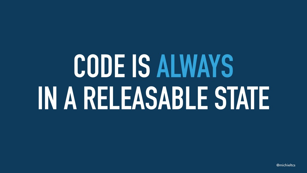 @michieltcs CODE IS ALWAYS