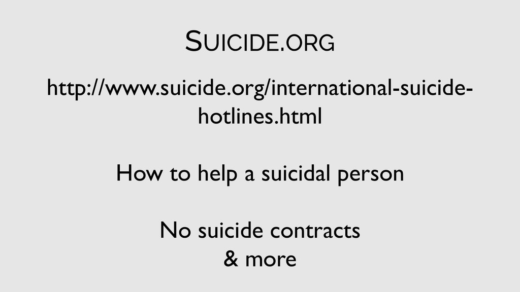 http://www.suicide.org/international-suicide- h...