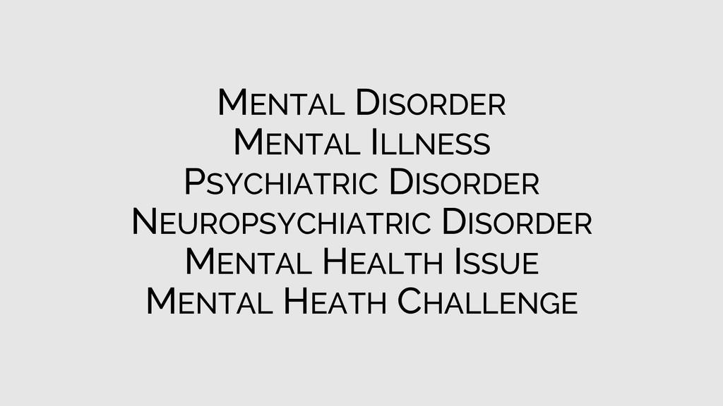MENTAL DISORDER MENTAL ILLNESS PSYCHIATRIC DISO...