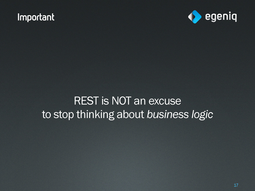Important REST is NOT an excuse to stop thinkin...