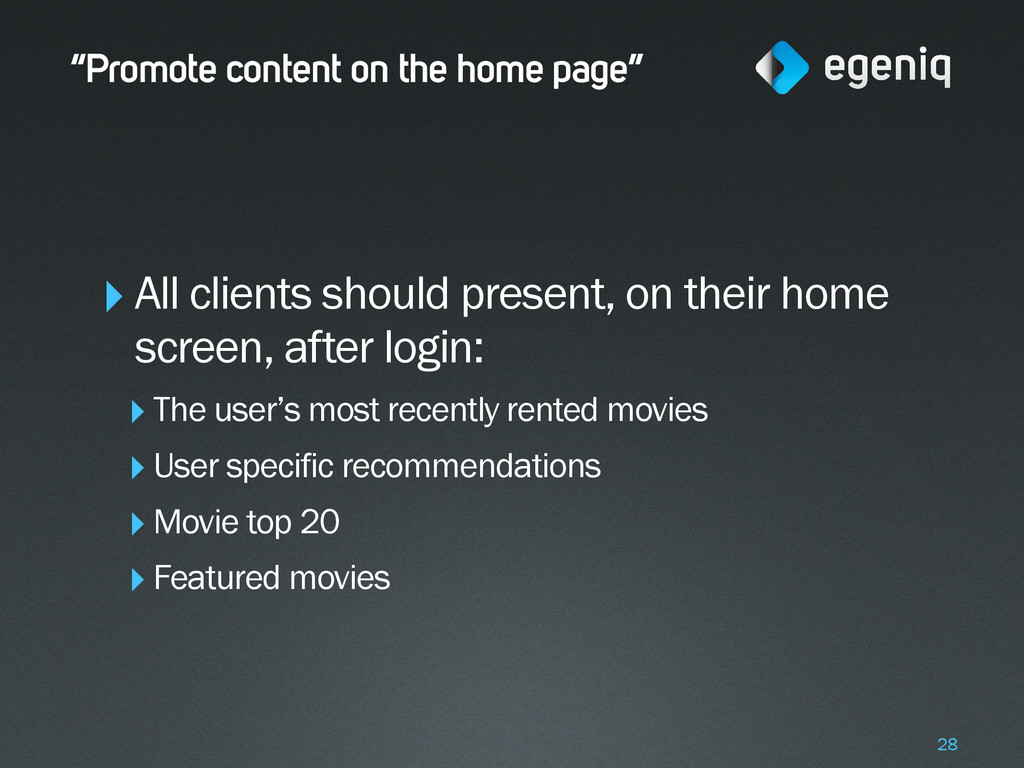 """""""Promote content on the home page"""" ‣All clients..."""