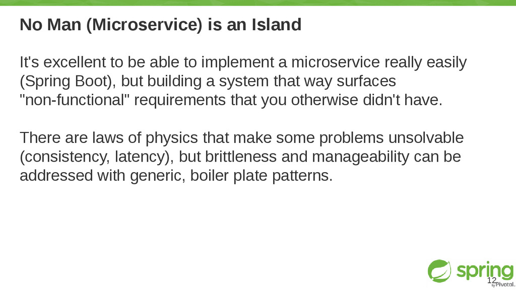 No Man (Microservice) is an Island It's excelle...