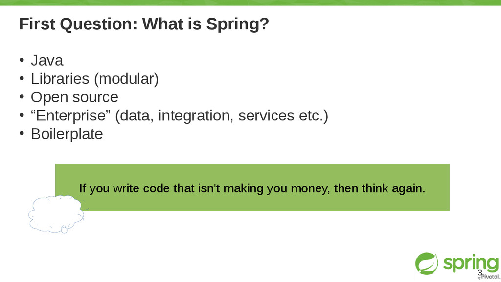 First Question: What is Spring? • Java • Librar...