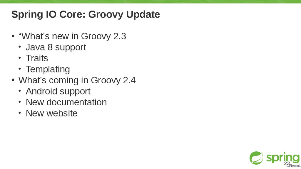 "Spring IO Core: Groovy Update • ""What's new in ..."