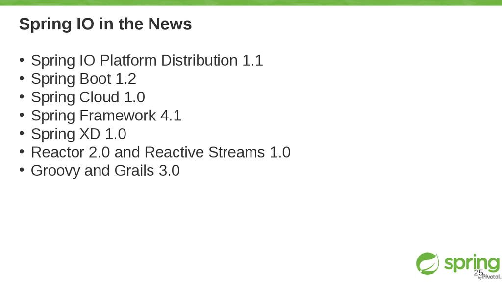 Spring IO in the News • Spring IO Platform Dist...