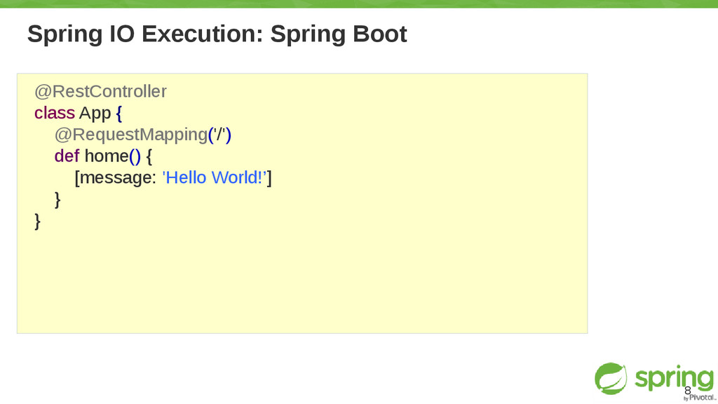 Spring IO Execution: Spring Boot 8 @RestControl...