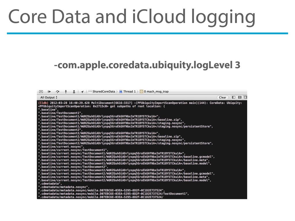 Core Data and iCloud logging -com.apple.coredat...