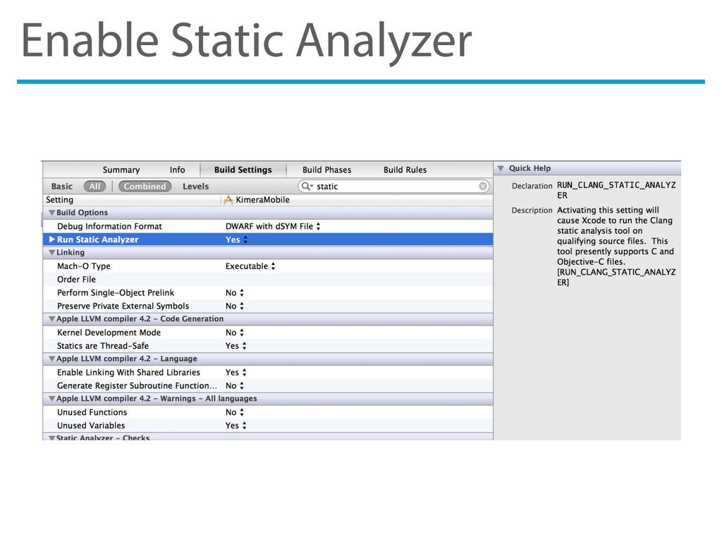 Enable Static Analyzer
