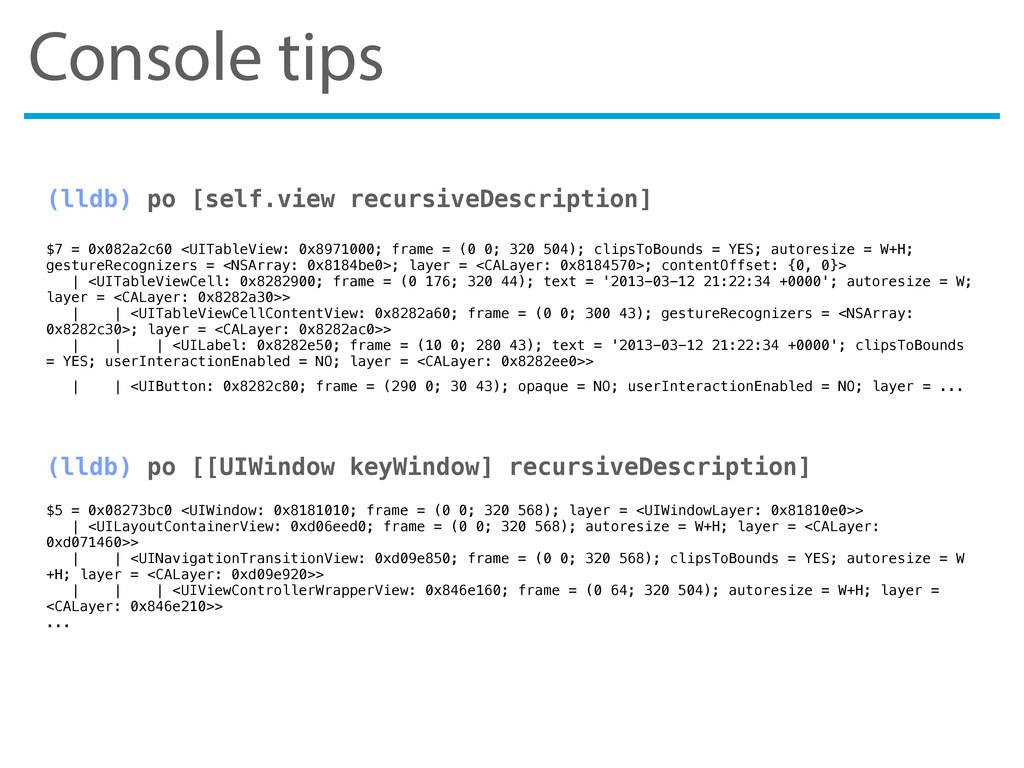 Console tips (lldb) po [self.view recursiveDesc...