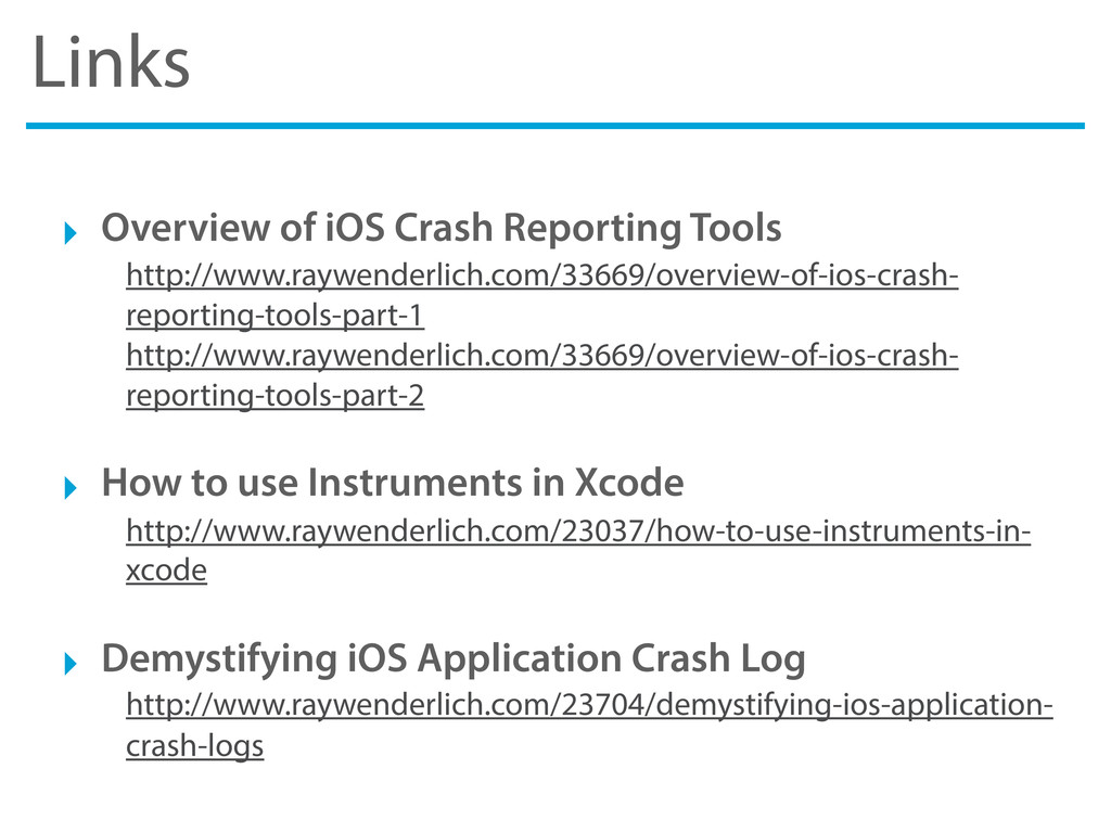 Links ‣ Overview of iOS Crash Reporting Tools h...