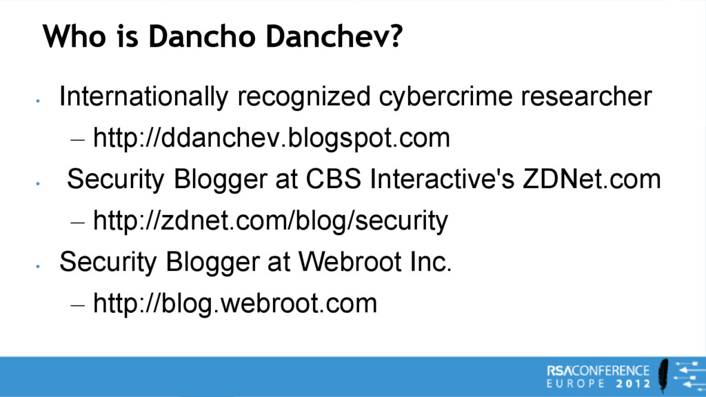 Who is Dancho Danchev? • Internationally recogn...